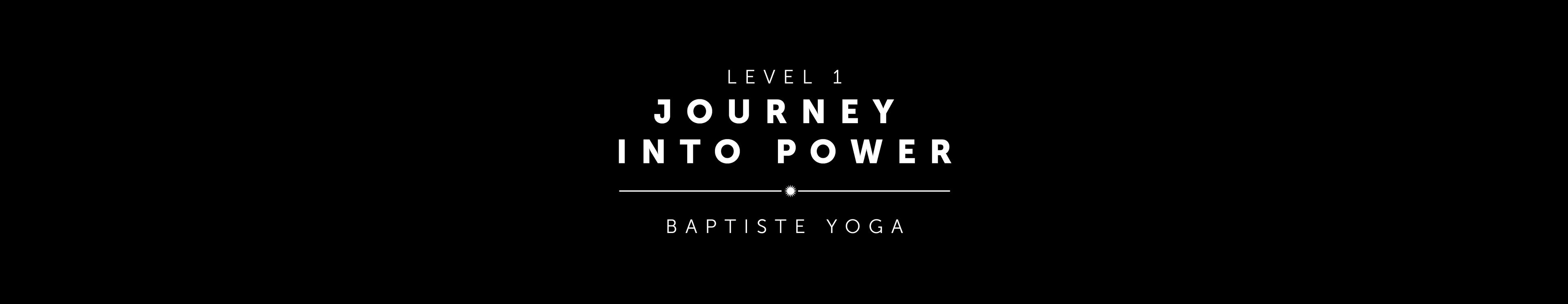 Level One: Journey Into Power | Pacific Grove, CA