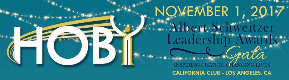 HOBY 2017 Los Angeles Albert Schweitzer Leadership Awards Gala