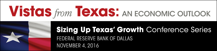Vistas from Texas: An Economic Outlook