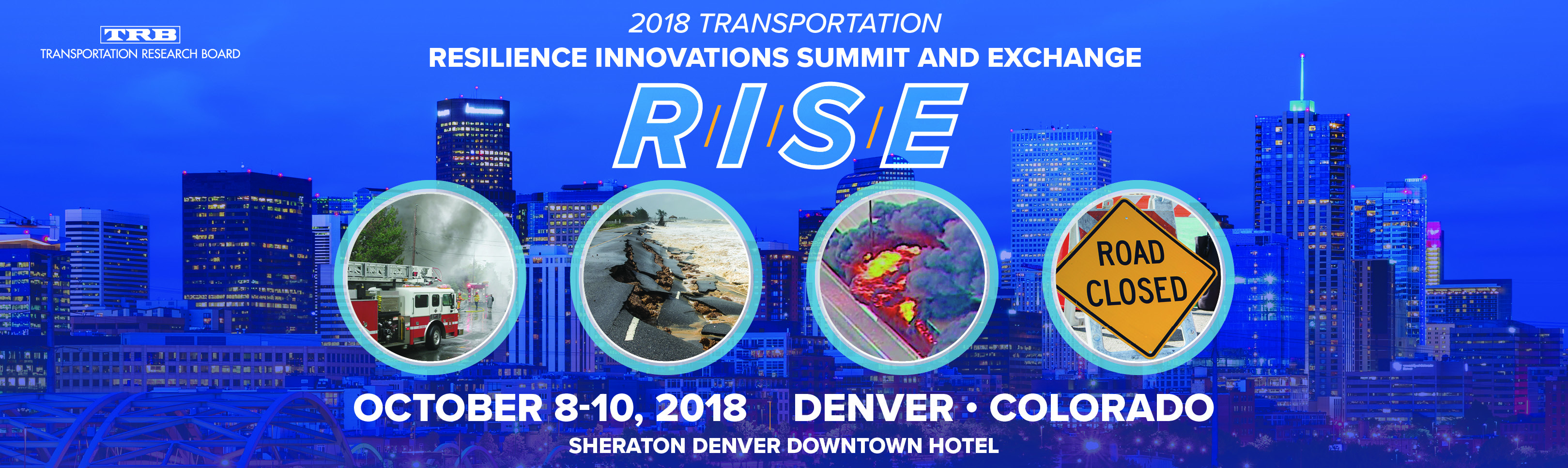 2018 Transportation Resilience Innovations Summit and Exchange