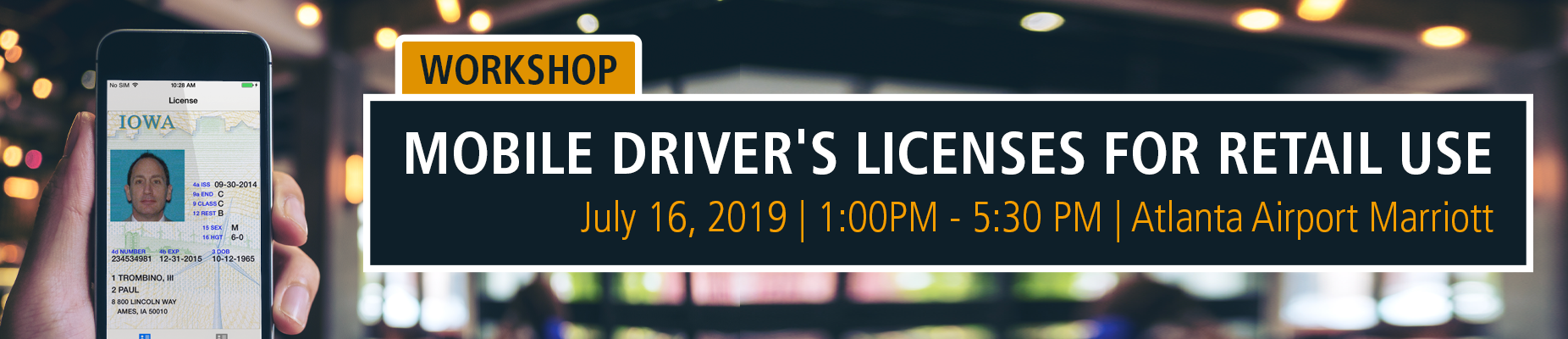 Workshop: Mobile Driver's Licenses for Retail Use