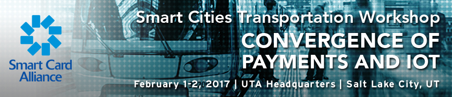 Smart Cities Transportation Workshop:  Convergence of Payments and IoT