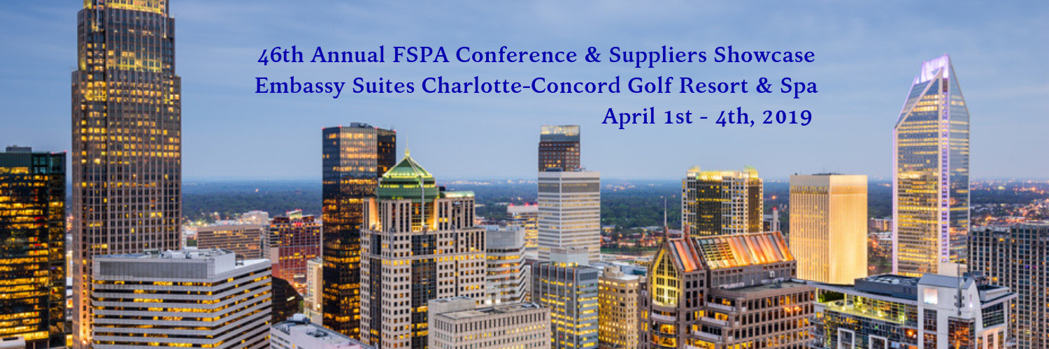 46th Annual FSPA Conference & Suppliers Showcase