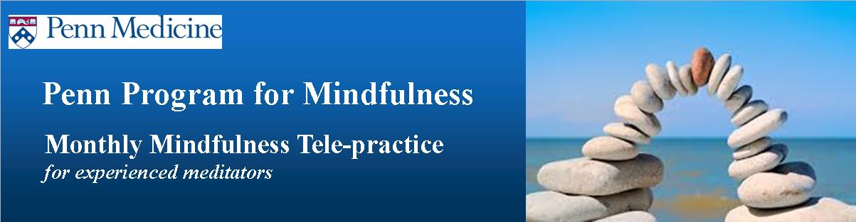 Monthly Mindfulness Tele-Practice