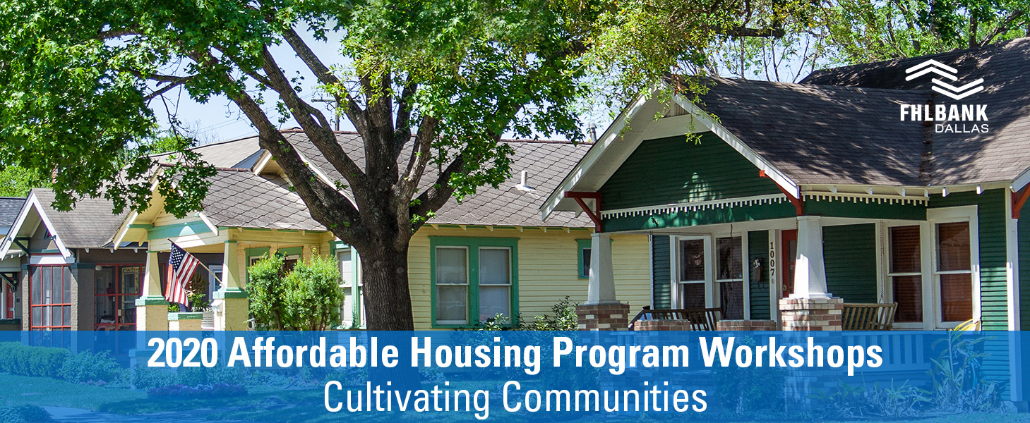 2020 Affordable Housing Program Workshops