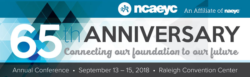 2018 NCAEYC 65th Anniversary Conference