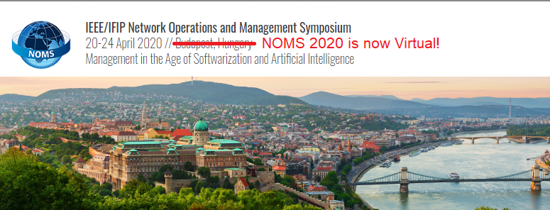 NOMS 2020 - 2020 IEEE/IFIP Network Operations and Management Symposium