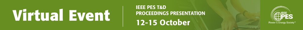 2020 IEEE/PES Transmission and Distribution Conference and Exposition (T&D)