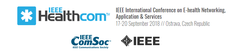 2018 IEEE 20th International Conference on e-Health Networking, Applications and Services (Healthcom)