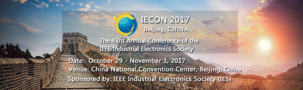 IECON 2017 - 43rd Annual Conference of the IEEE Industrial Electronics Society