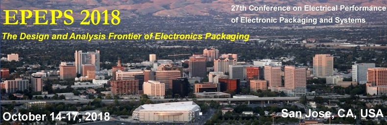 2018 IEEE 27th Conference on Electrical Performance of Electronic Packaging and Systems (EPEPS)