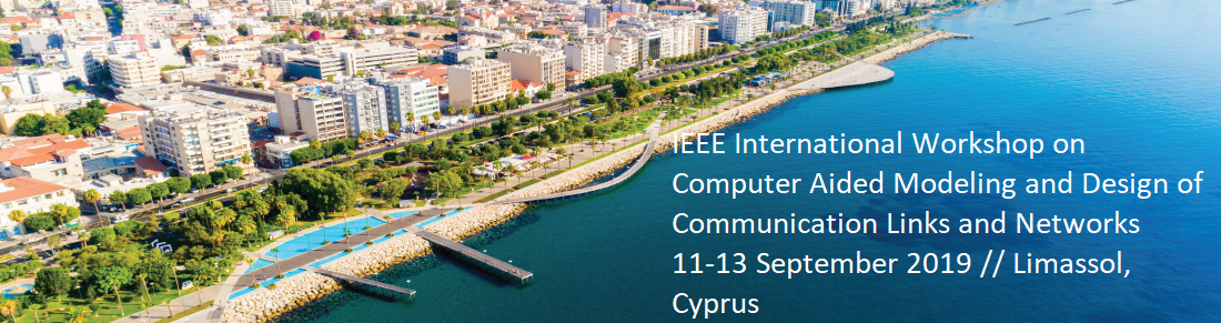 2019 IEEE 24th International Workshop on Computer Aided Modeling and Design of Communication Links and Networks (CAMAD)