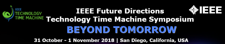 2018 IEEE Technology Time Machine (TTM)