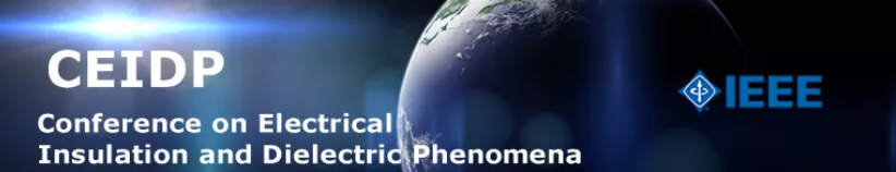 2019 IEEE Conference on Electrical Insulation and Dielectric Phenomena (CEIDP)