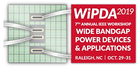 2019 IEEE 7th Workshop on Wide Bandgap Power Devices and Applications (WiPDA)