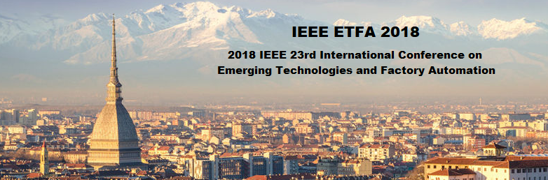 2018 IEEE 23rd International Conference on Emerging Technologies and Factory Automation (ETFA)