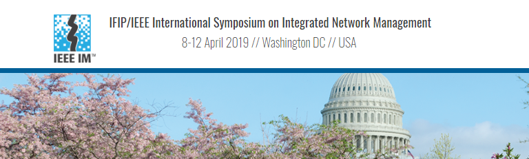 2019 IFIP/IEEE International Symposium on Integrated Network Management (IM)