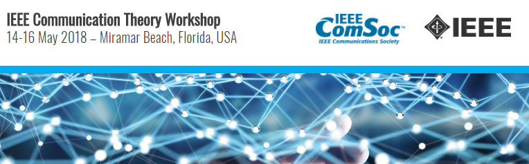 2018 IEEE Communications Theory Workshop (CTW)