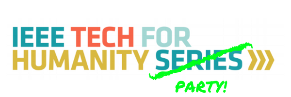 IEEE TECH FOR HUMANITY OFFICIAL SXSW PARTY 2018