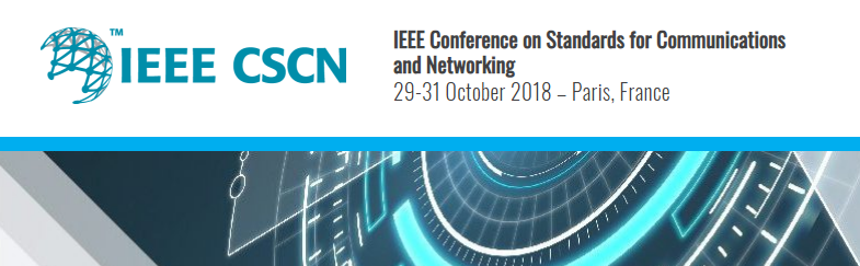 2018 IEEE Conference on Standards for Communications and Networking (CSCN)