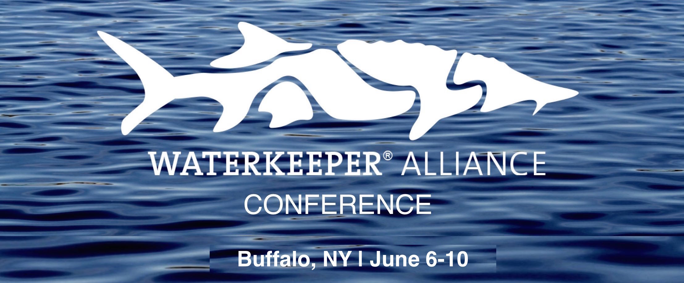 2018 Waterkeeper Alliance Conference