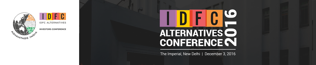 IDFC Alternatives Conference 2016