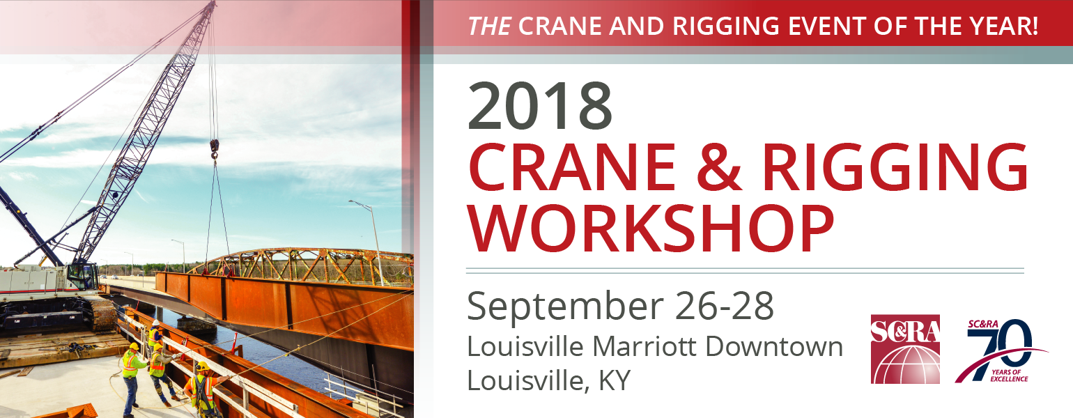 2018 Crane & Rigging Workshop