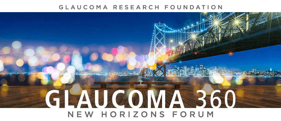2019 Glaucoma 360 - New Horizons Forum