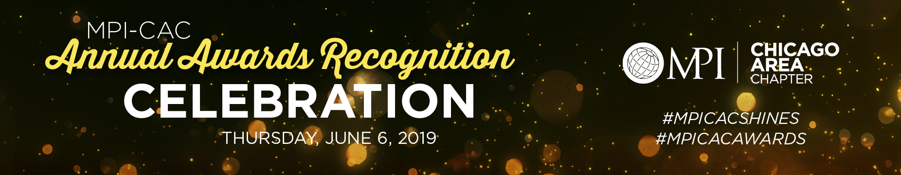 MPI-CAC 2019 Annual Awards Recognition Celebration