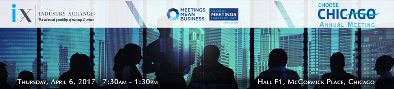 Choose Chicago's Annual Meeting and Industry Xchange with Global Meetings Industry Day