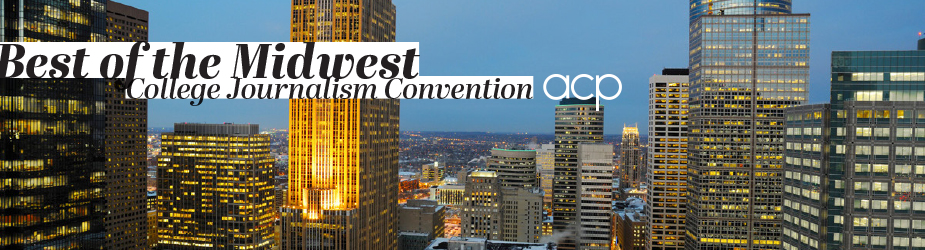 ACP Best of the Midwest College Journalism Convention