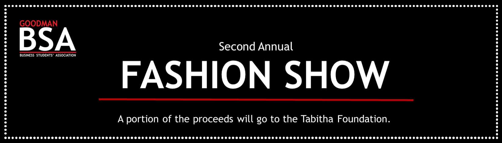 Goodman Business Students' Association's Second Annual Fashion Show