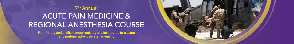 7th Annual Acute Pain Medicine and Regional Anesthesia Course