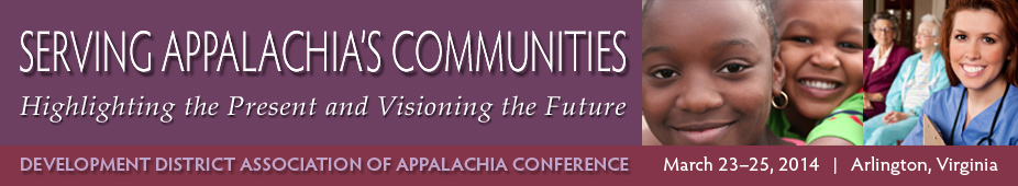 Serving Appalachia's Communities: Highlighting the Present and Visioning the Future, March 2014