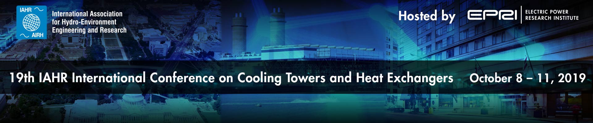 19th IAHR International Conference on Cooling Towers and Heat Exchangers Hosted by Electric Power Research Institute (EPRI)