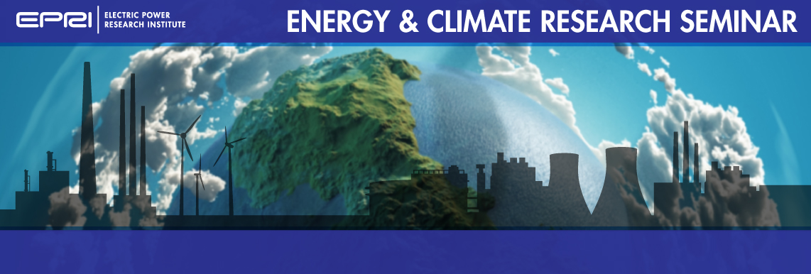 EPRI's 22nd Energy and Climate Research Seminar - May 16-17, 2019