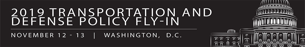 2019 Transportation and Defense Policy Fly-In