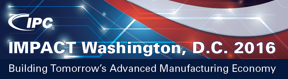IMPACT Washington, D.C. 2016: Building Tomorrow's Advanced Manufacturing Economy