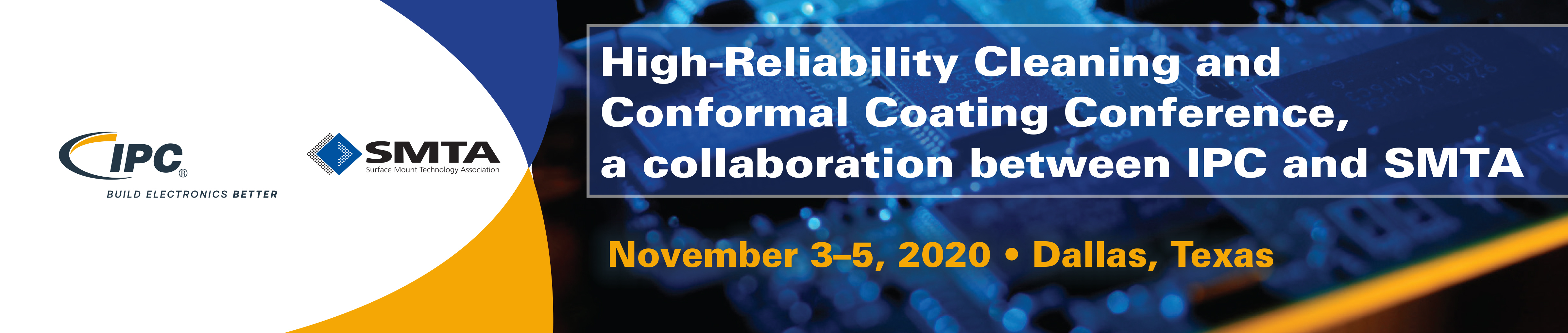 High-Reliability Cleaning & Conformal Coating Conference in cooperation with IPC and SMTA