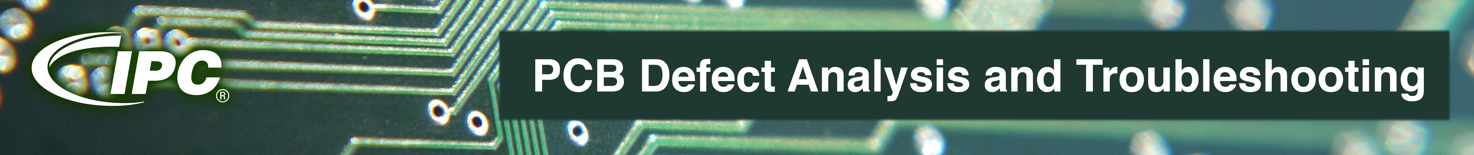 PCB Defect Analysis and Troubleshooting