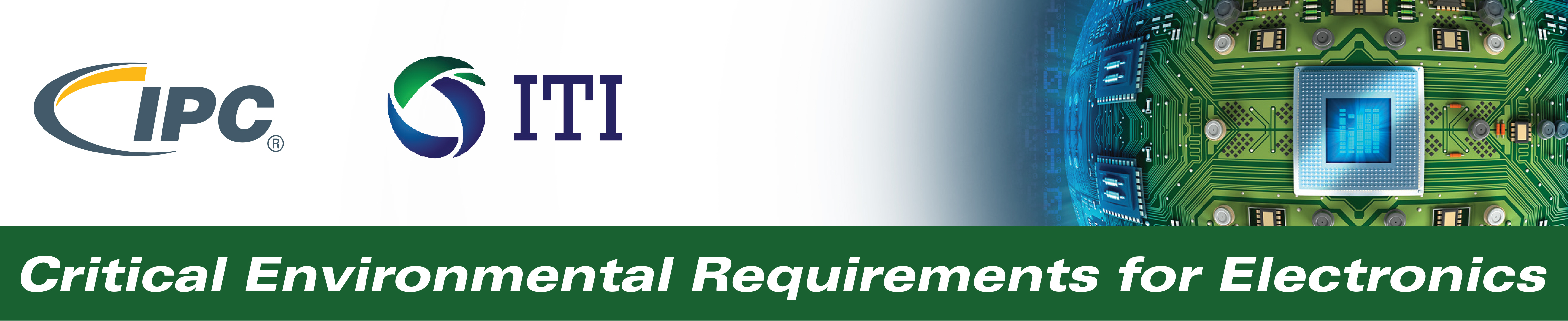ITI/IPC Critical Environmental Requirements for Electronics Virtual Conference 2020