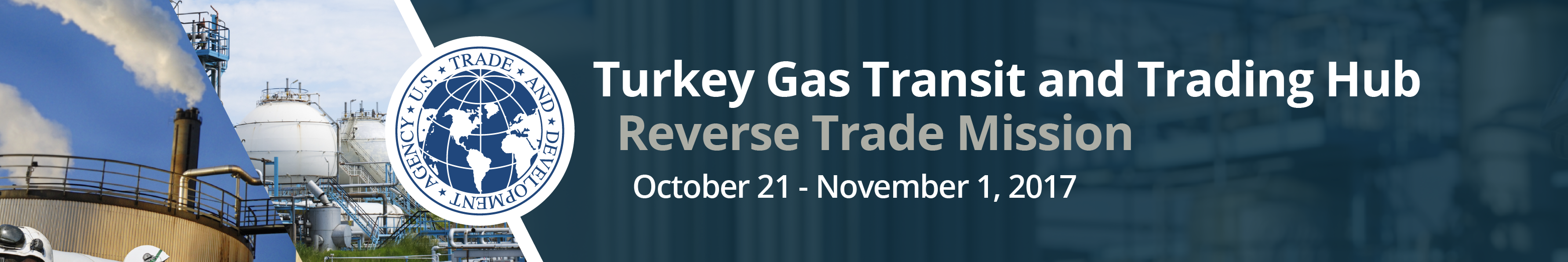 Turkey Gas Transit and Trading Hub Reverse Trade Mission - Business Briefing