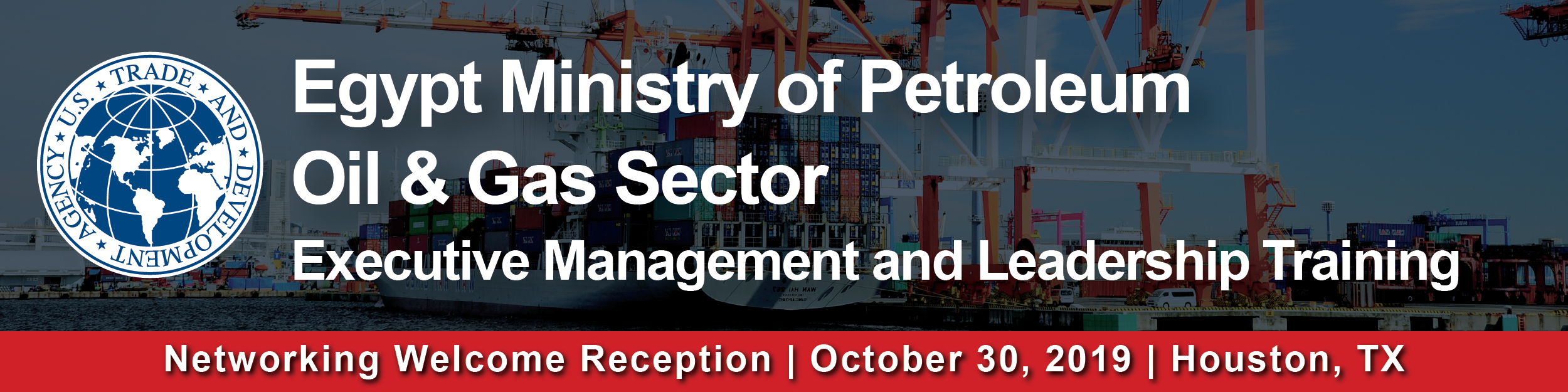 Networking Welcome Reception Header Oct. 30 - Egypt MoP Oil & Gas Sector Executive Management and Le