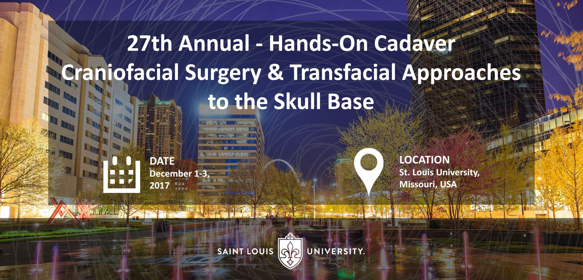 27th Annual Craniofacial Surgery and Transfacial Approaches to the Skull Base