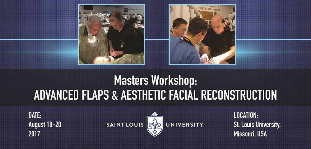 Masters Workshop: Advanced Flaps and Aesthetic Facial Reconstruction