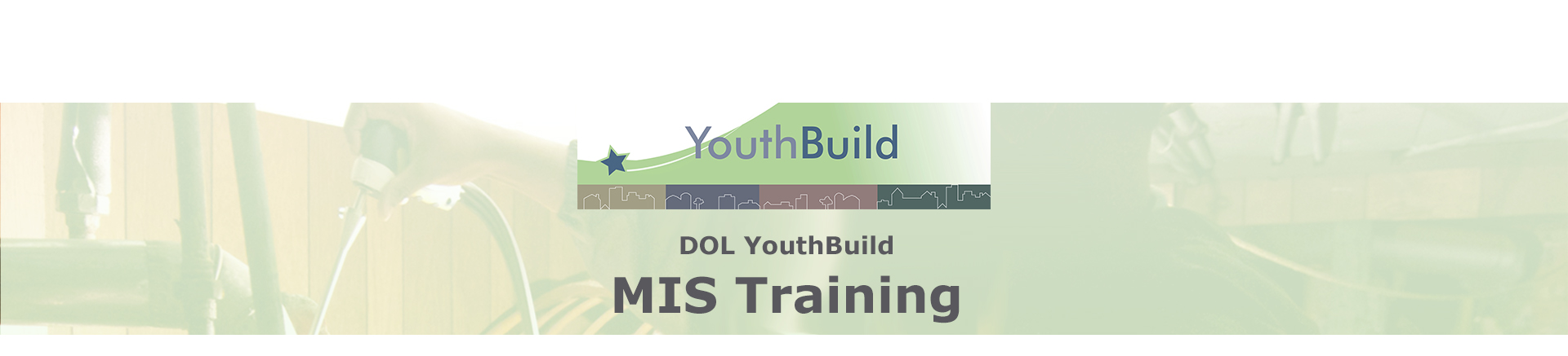 DOL YouthBuild MIS Training Session #2