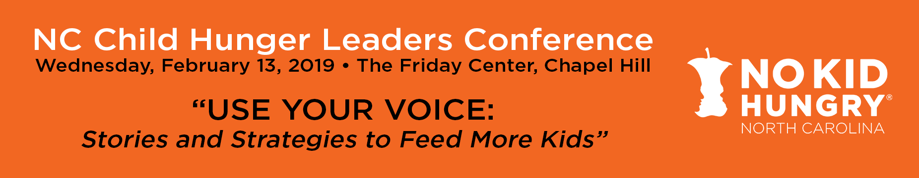 """2019 NC Child Hunger Leaders Conference: """"Use Your Voice: Stories and Strategies to Feed More Kids"""""""