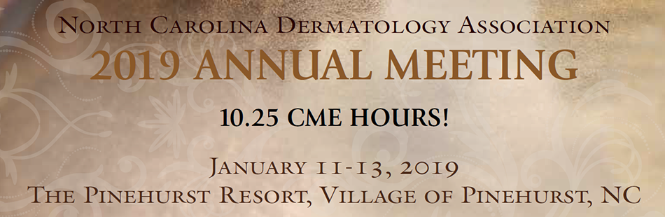 North Carolina Dermatology Association 2019 Annual Meeting