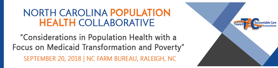 September 2018 NC Population Health Collaborative Meeting