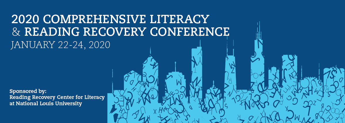 2020 Comprehensive Literacy and Reading Recovery Conference